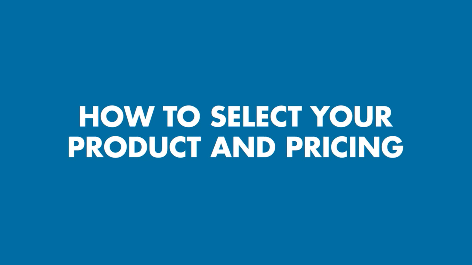 HowToSelectYourProductAndPricing